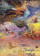 Fantasy World of Josephine Wall Paperback